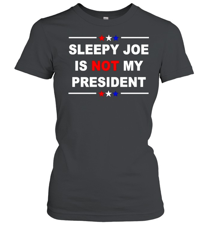 Sleepy Joe is not my president American shirt Classic Women's T-shirt