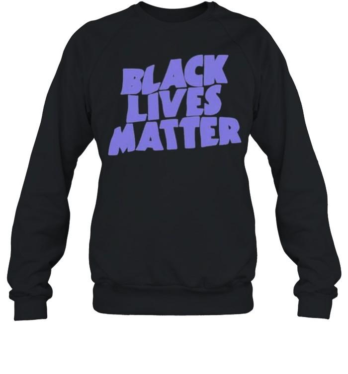 black lives matter shirt Unisex Sweatshirt