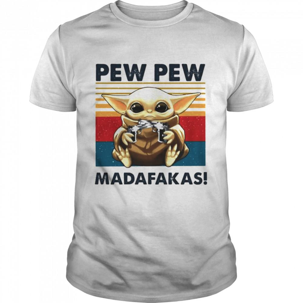 Baby Yoda holding Shotgun Pew Pew Madafakas vintage shirt