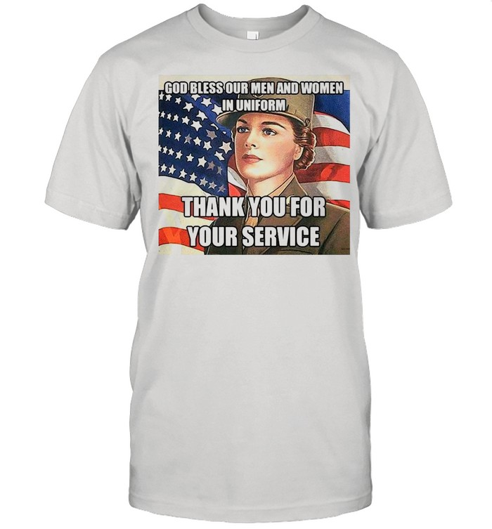 American Flag Girl God Bless Our Men And Women In Uniform Thank You For Your Service T-shirt