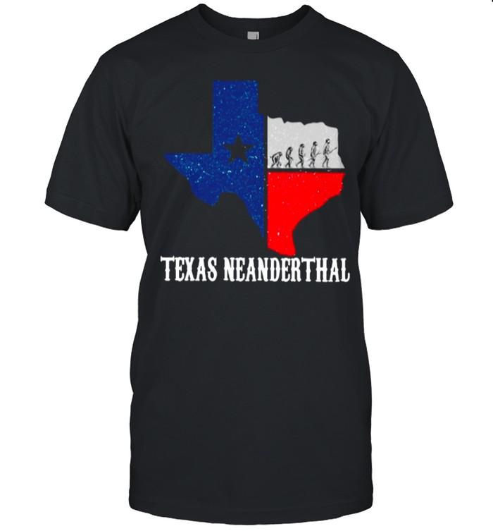 Texas Map Texas Neanderthal Thinking 2021 shirt