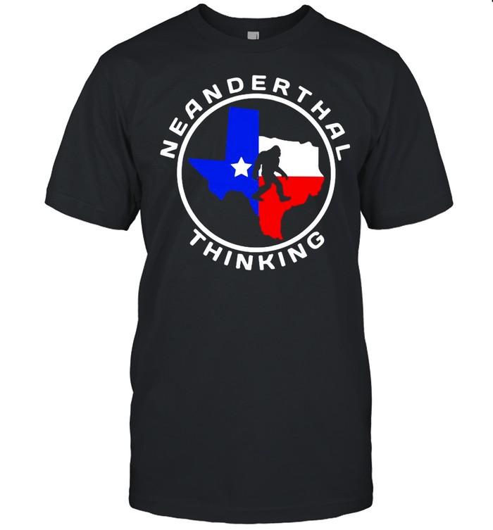 Texas Neanderthal Thinking Texas Map 2021 shirt