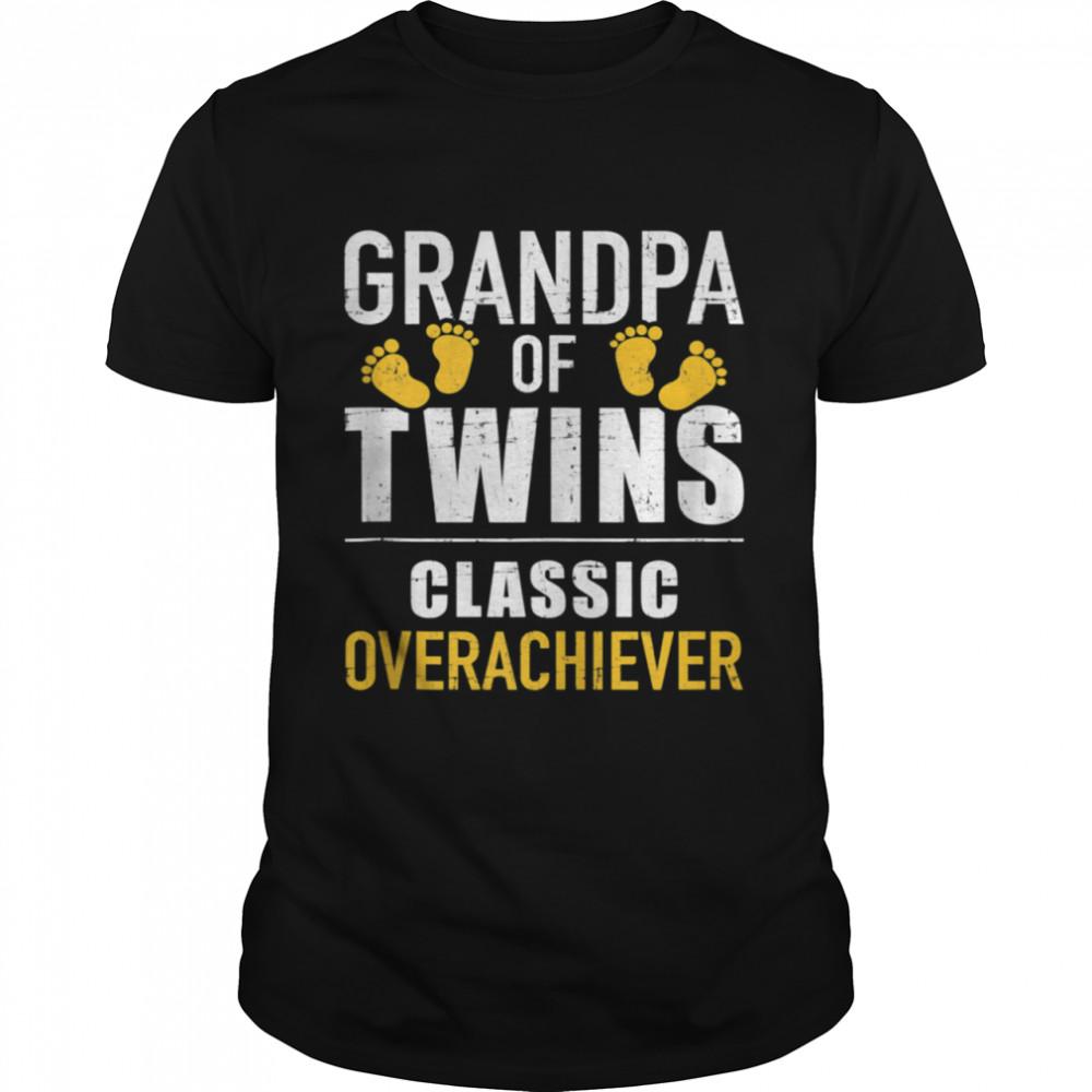 Grandpa of twins overachiever shirt