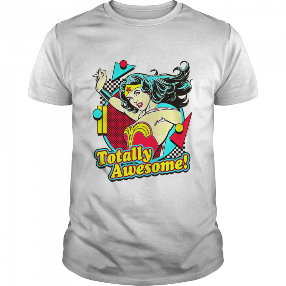 Wonder Totally Awesome shirt