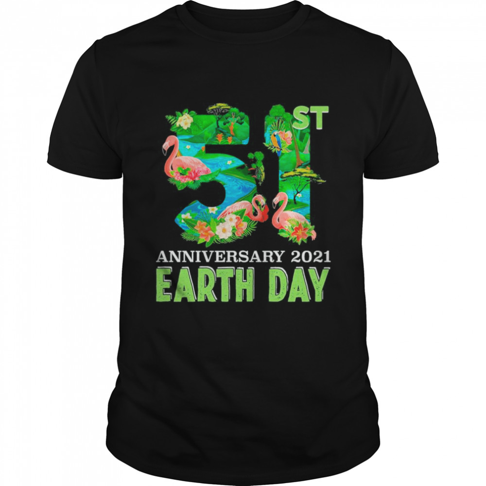 Flamingo Happy Earth Day 51st Anniversary 1970 2021 shirt