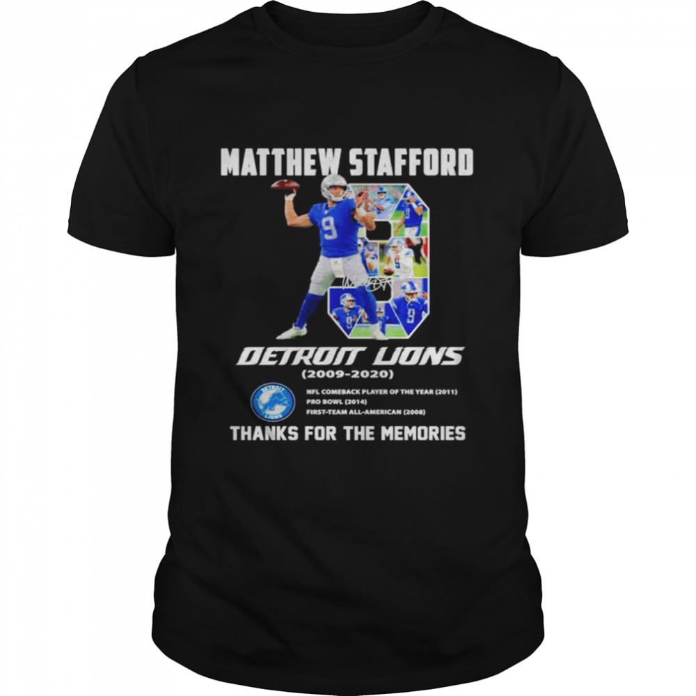 Detroit Lions Matthew Stafford 2009 2020 thanks for the memories shirt