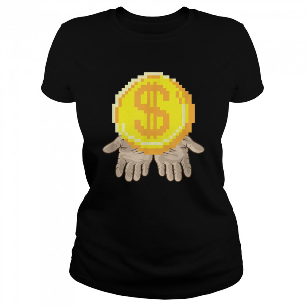 Gold Coin In Open Hands Entrepreneur Dream  Classic Women's T-shirt