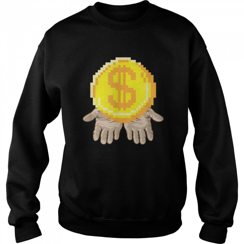 Gold Coin In Open Hands Entrepreneur Dream  Unisex Sweatshirt