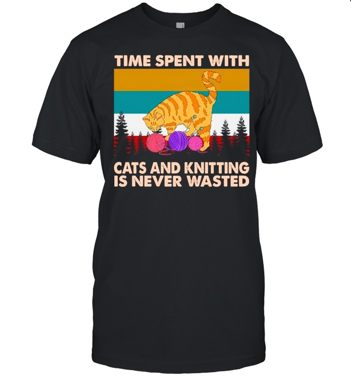 Times Spent With Cats And Knitting Is Never Wasted Vintage shirt