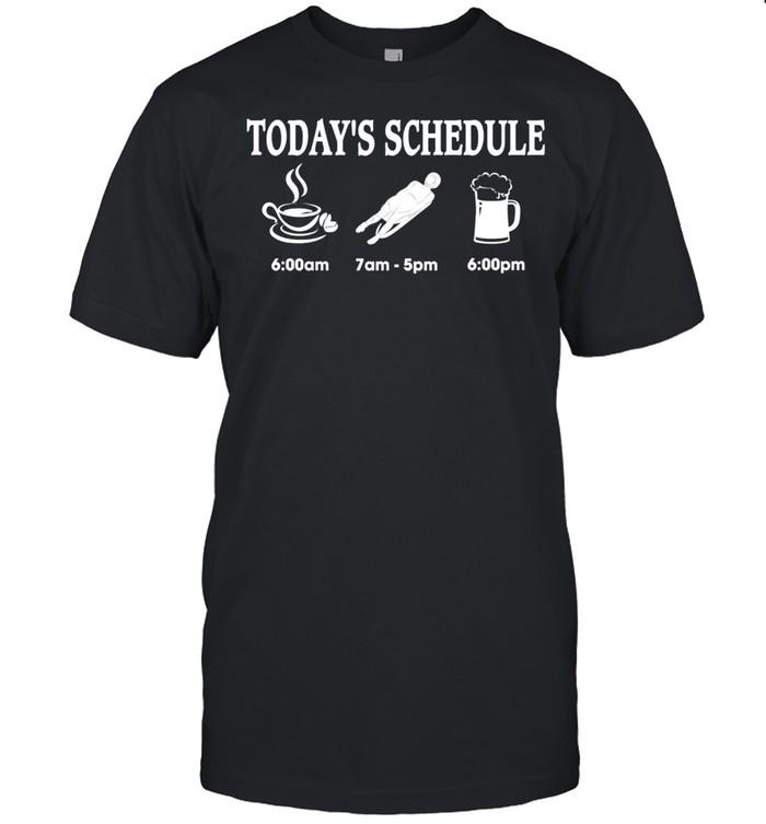 Todays Schedule 6 Am 7 Am 5pm 6 Pm shirt