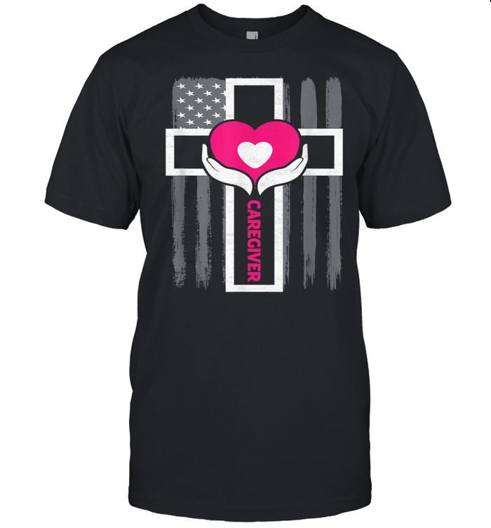 Christian Caregiver Jesus Christ USA Flag Caregiver Shirt
