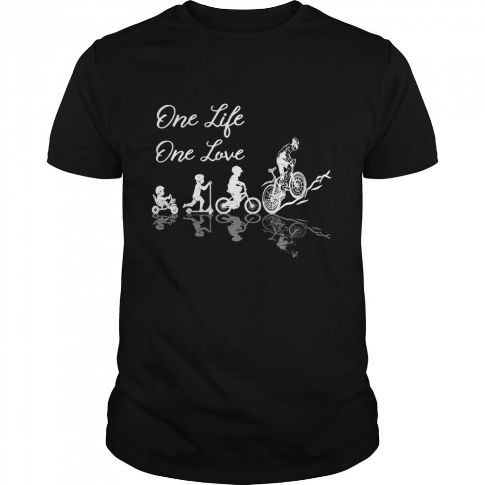 One Life One Love 2021 shirt