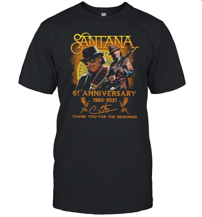 Santana 61st Anniversary 1960 2021 Thank You For The Memories Signature shirt