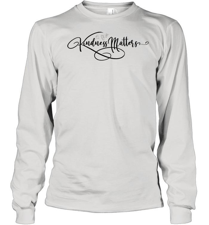 Kindness Matters  Long Sleeved T-shirt