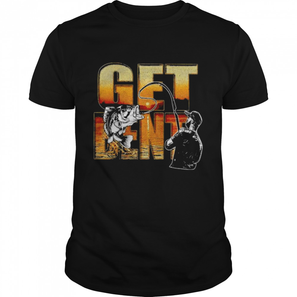 Get Bent Fishing Shirt