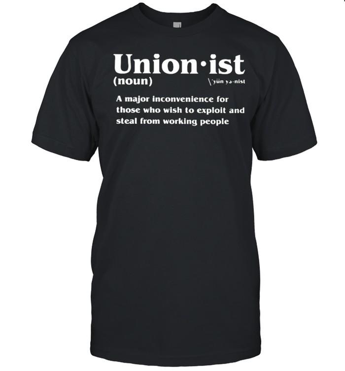 Unionist a major inconvenience for those shirt