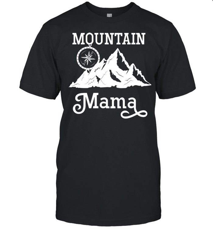Mountain Mama Compass Hiking Camping Outdoor Mother's Day shirt