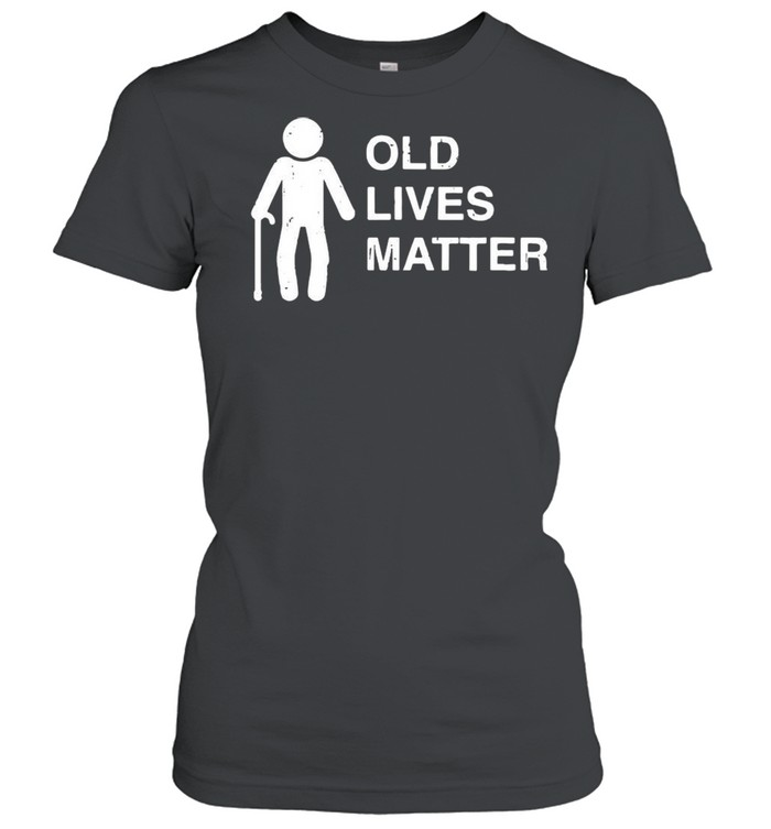 Old age birthday funny 30th 40th 50th 60th 70th 80th shirt Classic Women's T-shirt