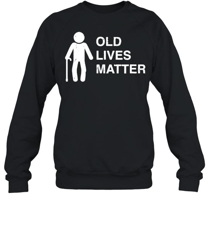 Old age birthday funny 30th 40th 50th 60th 70th 80th shirt Unisex Sweatshirt