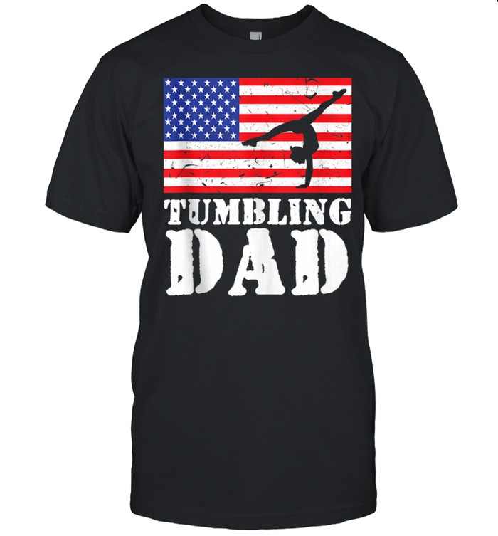 USA American Distressed Flag Tumbling Dad For Him shirt