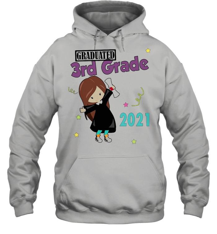 Girly Graduated 3th Grade 2021 T-shirt Unisex Hoodie