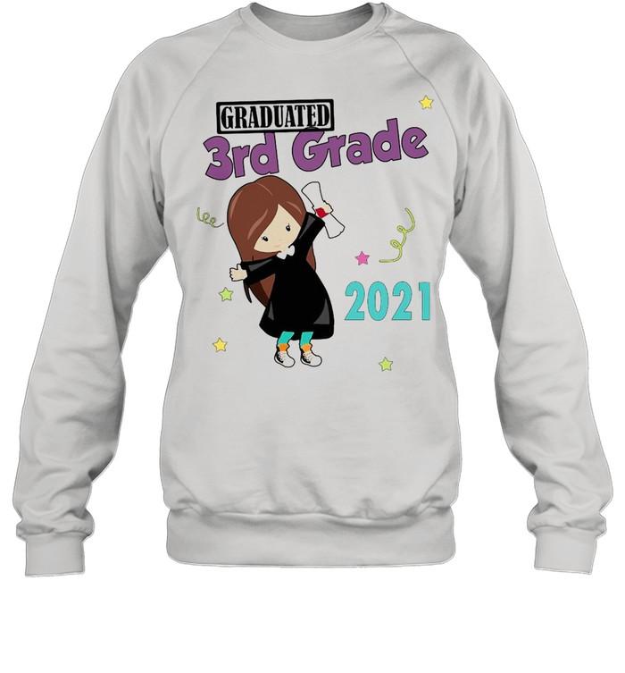 Girly Graduated 3th Grade 2021 T-shirt Unisex Sweatshirt