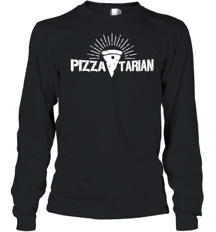 Pizzatarian shirt Long Sleeved T-shirt
