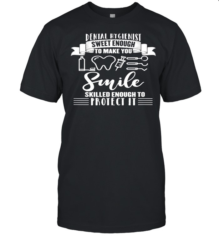 Dental hygienist quote casual clothing shirt