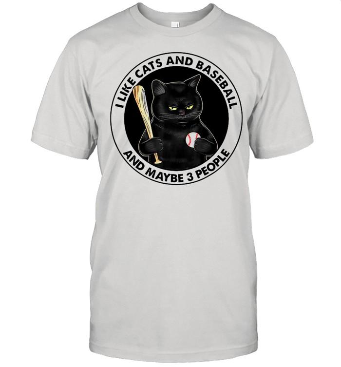 Black Cat I Like Cats And Baseball And Maybe Three People shirt