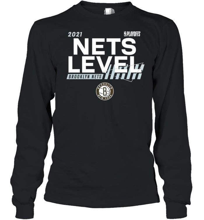 2021 NBA Playoffs Brooklyn Nets Nets level shirt Long Sleeved T-shirt