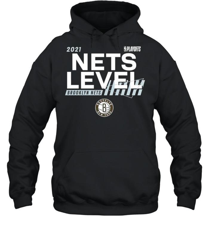 2021 NBA Playoffs Brooklyn Nets Nets level shirt Unisex Hoodie