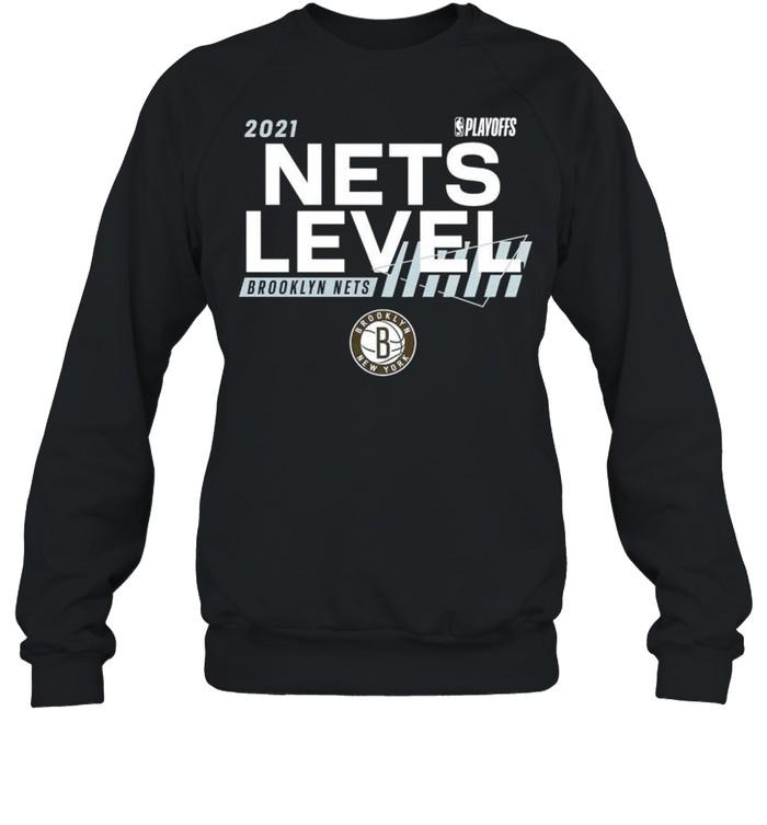 2021 NBA Playoffs Brooklyn Nets Nets level shirt Unisex Sweatshirt