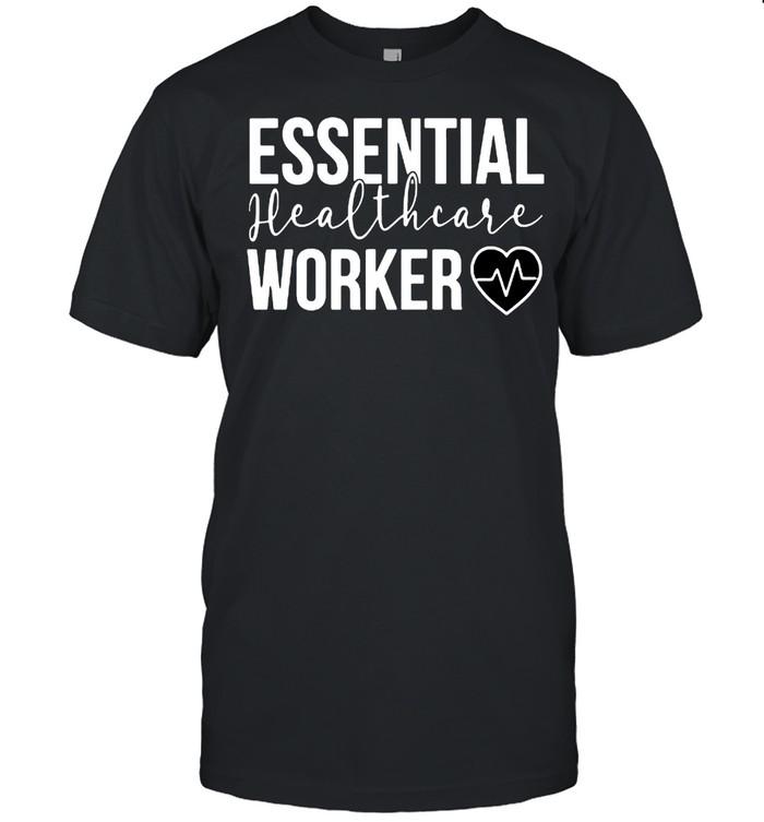 Essential Healthcare Worker Heartbeat Nurse Nursing Shirt