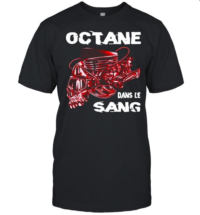 Octane Dans Le Sang T-shirt