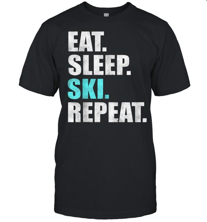 Eat Sleep Ski Repeat shirt