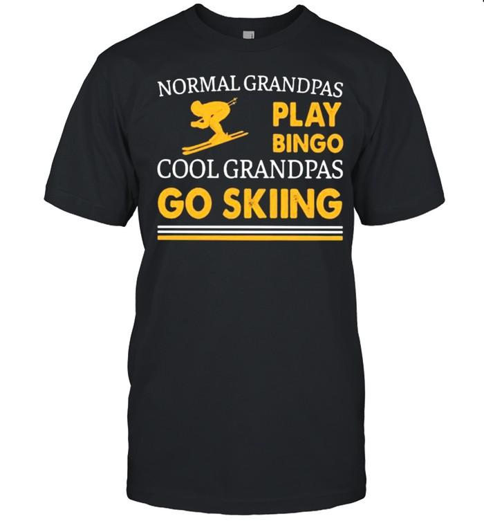Normal Grandpas Play Bingo Cool Grandpas Go Skiing Shirt