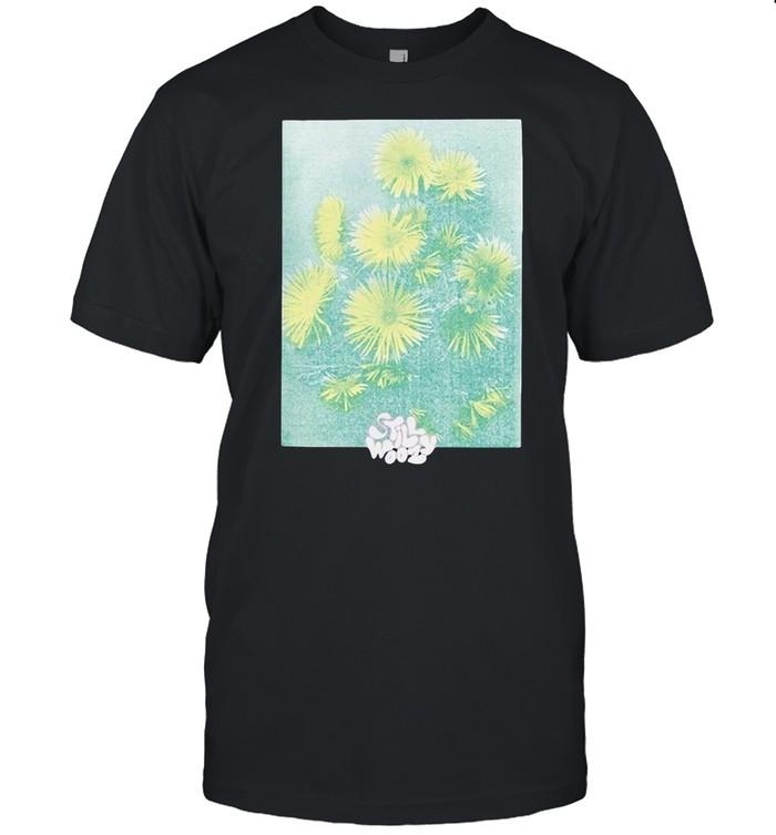 Flower Still Will Woozy Shirt