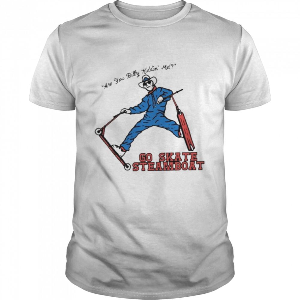 Go skate steamboat shirt